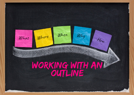 Working with an Outline