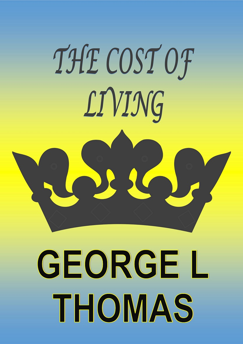 The Cost of Living while others die