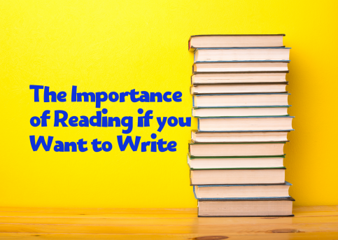 The Importance of Reading if you want to Write