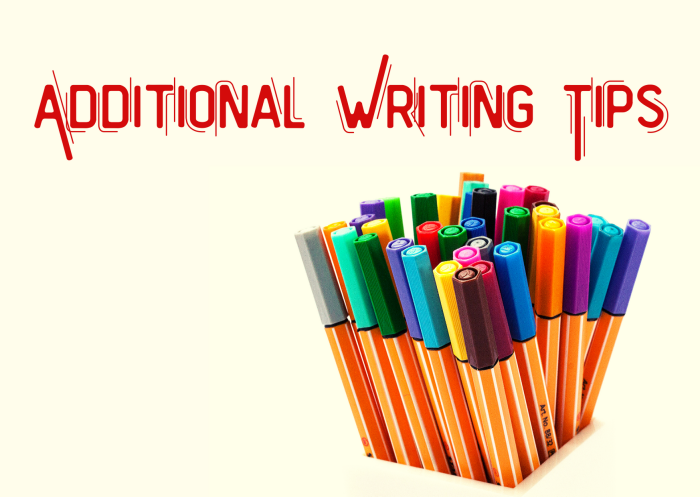 Additional Writing Tips