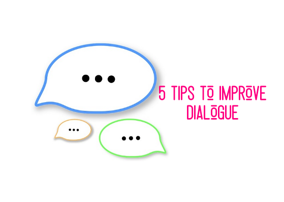 5 Tips to Improve Dialogue