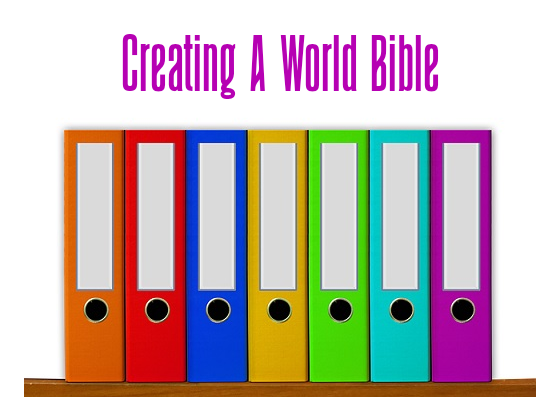 Creating a World Bible