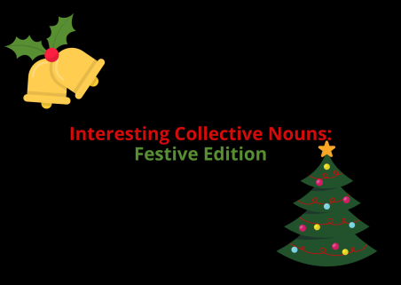 Interesting Collective Nouns: Festive Edition