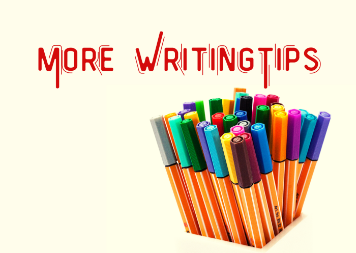 More Writing Tips