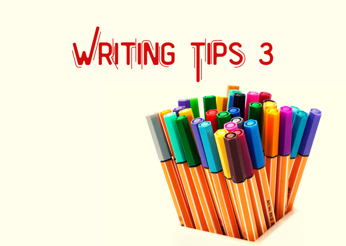Writing Tips 3