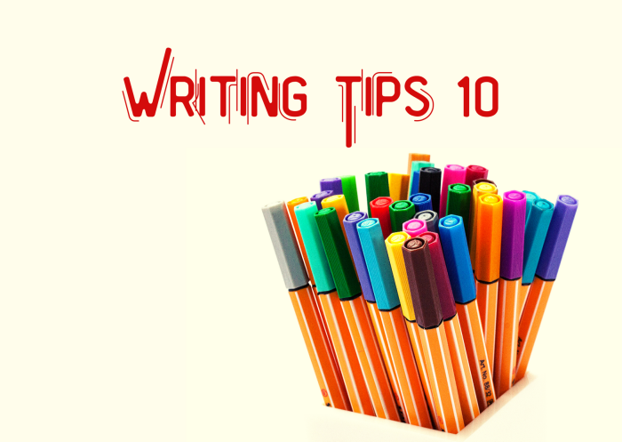 Writing Tips 10