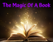 There's magic within the pages of a book
