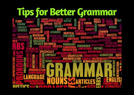 Tips for Better Grammar