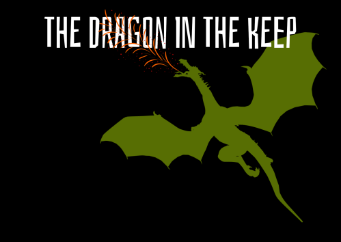 The Dragon in the Keep